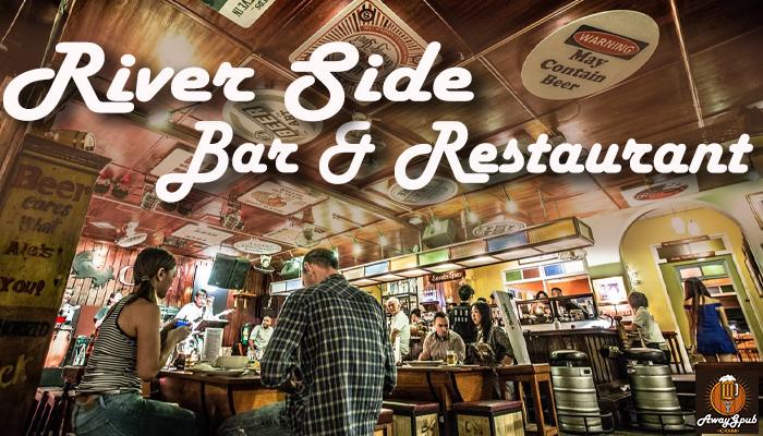 River Side Bar Restaurant บาร์ที่ได้รับความนิยมอย่างท่วมท้น