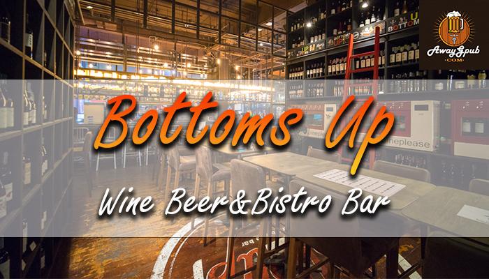 BOTTOMS UP WINE BEER and BistroBar
